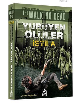 Yürüyen Ölüler : İstila