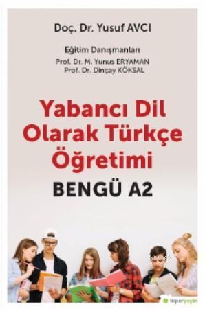 Yabancı Dil Olarak Türkçe Öğretimi Bengü A2