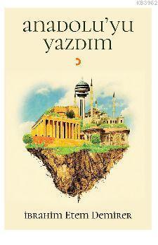 Anadolu'yu Yazdım