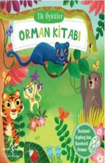 İlk Öyküler Orman Kitabı