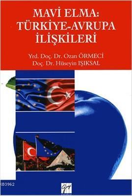 Mavi Elma: Türkiye-Avrupa İlişkileri