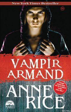 Vampir Armand; 13 Yaş ve Üzeri İçin