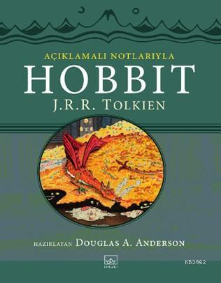 Açıklamalı Notlarıyla Hobbit
