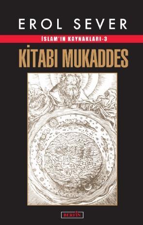 Kitabı Mukaddes; İslam'ın Kaynakları -3