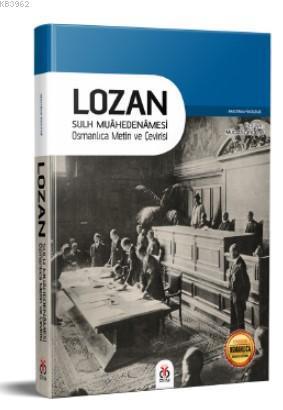 Lozan Sulh Muahedenamesi; Osmanlıca Metin ve Çeviri