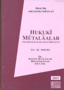 Hukuki Mütalaalar Cilt 11: 2010 - 2011