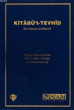 Kitabü't-Tevhid Açıklamalı Tercümesi