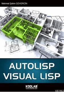 Autolisp & Visual Lisp