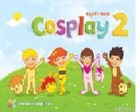 Cosplay 2 Pupil's Book + Stickers + Interactive Software; (Okul Öncesi İngilizce)