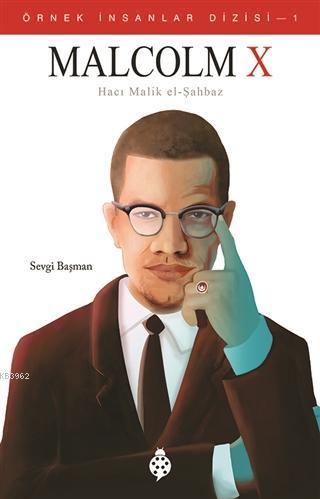 Malcolm X (Hacı Malik El-Şahbaz)
