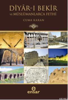 Diyar-ı Bekir ve Müslümanlarca Fethi