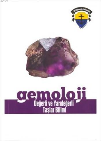 Gemoloji - Değerli ve Yarıdeğerli Taşlar Bilimi