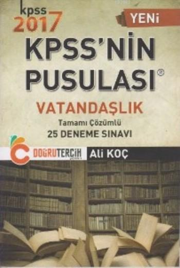 KPSS'nin Pusulası Vatandaşlık Tamamı Çözümlü 25 Deneme Sınavı
