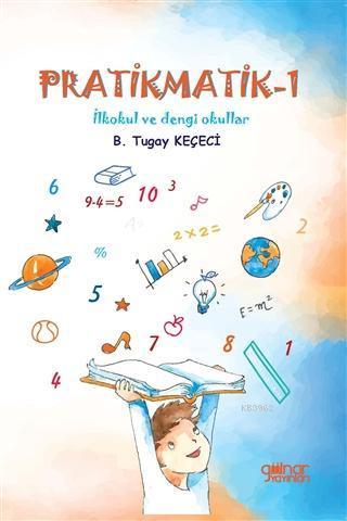 Pratikmatik -1; İlkokul ve Dengi Okullar İçin