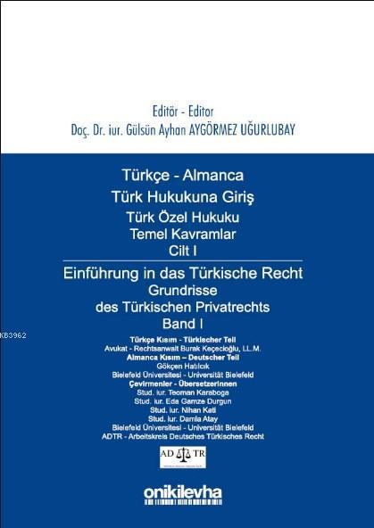 Türkçe Almanca Türk Özel Hukuku Temel Kavramlar Cilt I