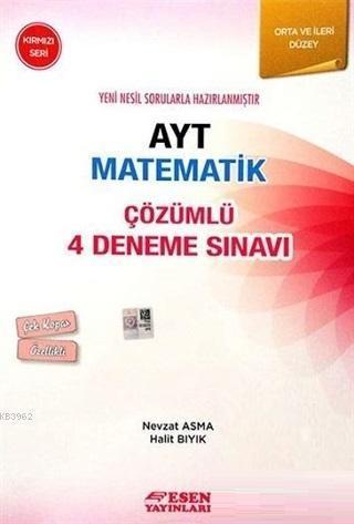 AYT Matematik Çözümlü 4 Deneme Sınavı - Kırmızı Seri