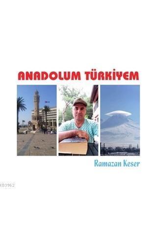 Anadolum Türkiyem