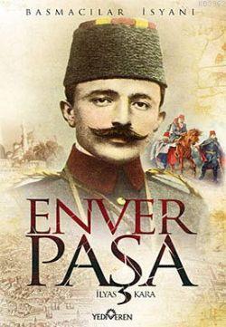 Enver Paşa; Basmacılar İsyanı
