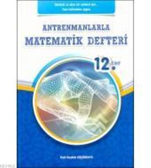 12.Sınıf Antrenmanlarla Matematik Defteri
