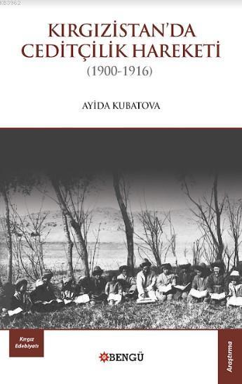 Kırgızistan'da Ceditçilik Hareketi (1900-1916)