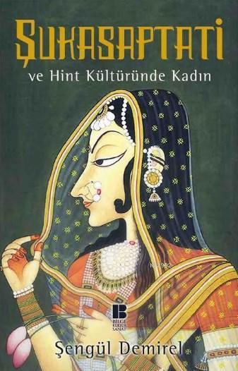 Şukasaptati ve Hint Kültüründe Kadın