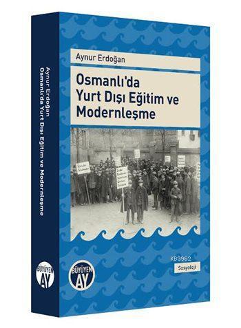 Osmanlı'da Yurt Dışı Eğitim ve Modernleşme