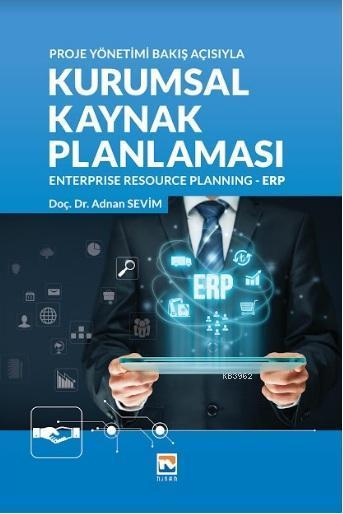 Kurumsal Kaynak Planlaması Enterprise Recource Planning - ERP