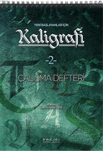 Yeni Başlayanlar İçin Kaligrafi -2 Çalışma Defteri