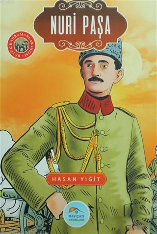 Nuri Paşa; Büyük Kahramanlar Dizisi