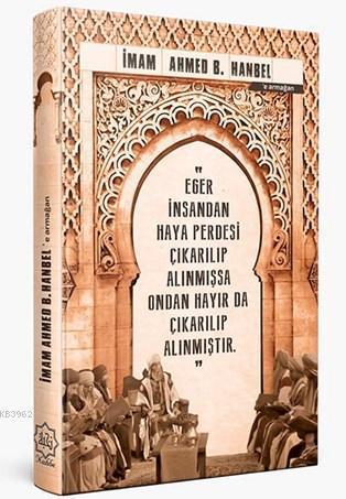İmam Ahmed B. Hanbel'e Armağan (Ajanda);