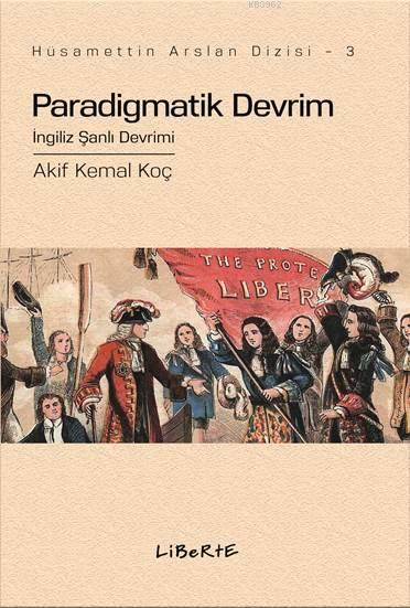 Paradigmatik Devrim; İngiliz Şanlı Devrimi