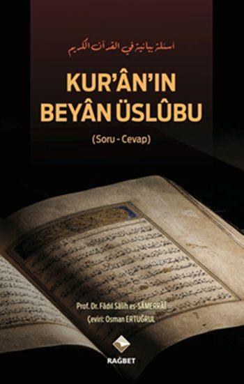 Kur'ân'ın Beyân Üslûbu (Ciltli)
