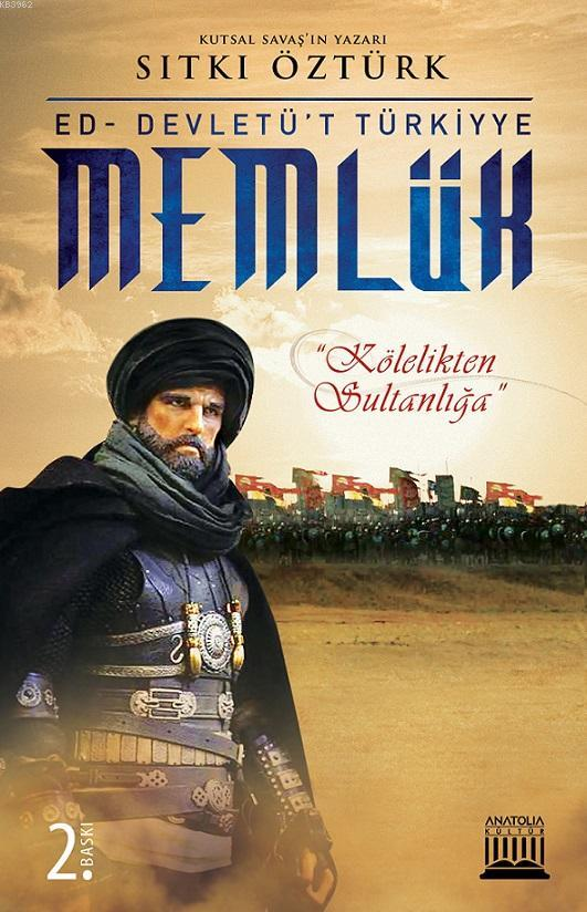 Memlük; Kölelikten Sultanlığa