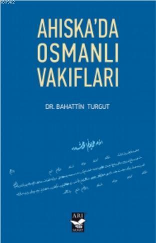 Ahiskada Osmanlı Vakıfları