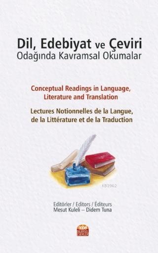 Dil Edebiyat ve Çeviri Odağında Kavramsal Okumalar