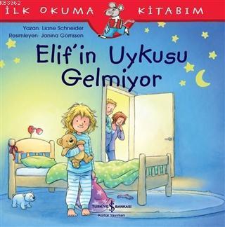 Elif'in Uykusu Gelmiyor