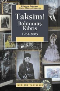 Taksim!; Bölünmüş Kıbrıs 1964-2005