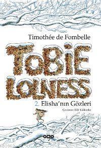 Tobie Lolness; 2. Elishanın Gözleri