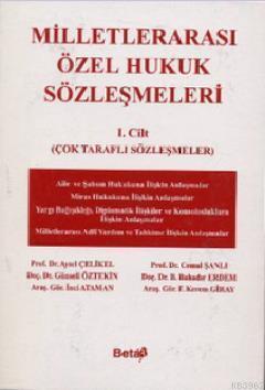 Milletlerarası Özel Hukuk Sözleşmeleri I. Cilt