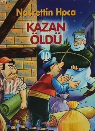 Kazan Öldü; Nasrettin Hoca - 10