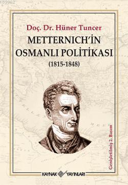 Metternischin Osmanlı Politikası