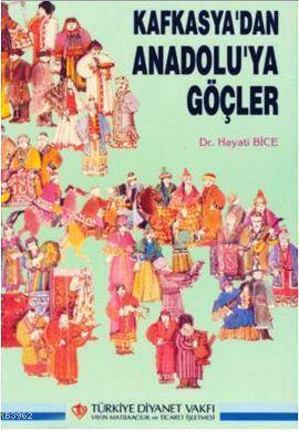 Kafkasya'dan Anadolu'ya Göçler