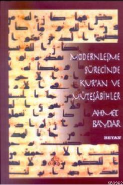 Modernleşme Sürecinde Kur'an ve Müteşabihler