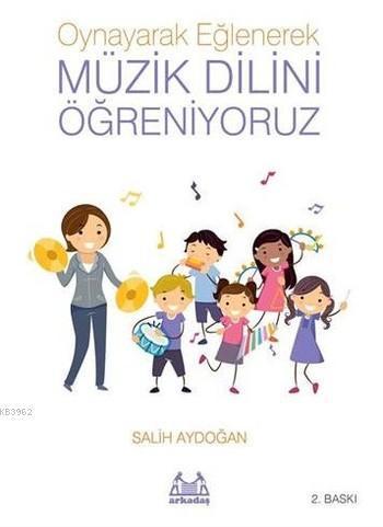 Müzik Dilini Öğreniyoruz