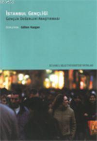 İstanbul Gençliği; Gençlik Değerleri Araştırması