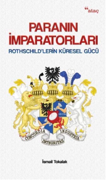 Paranın İmparatorları; Rothschild'lerin Küresel Gücü