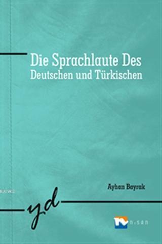 Die Sprachlaute Des; Deutschhen und Türkischen