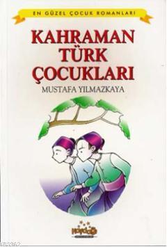 Kahraman Türk Çocukları