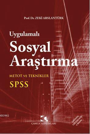 Uygulamalı Sosyal Araştırma; SPSS, Metot ve Teknikler