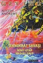 Maskeli Balo; Ultima Teknokrat Savaşı - 2
